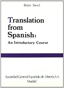Translation from Spanish: An Introductory Course