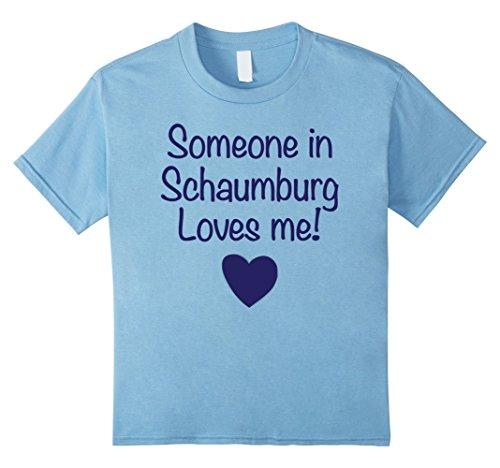 Kids Someone in Schaumburg Loves Me! T-shirt | Cute Gift, IL 4 Baby - Schaumburg Kids