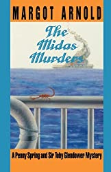 The Midas Murders (Penny Spring and Sir Toby Glendower Mystery)