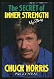 The Secret of Inner Strength: My Story