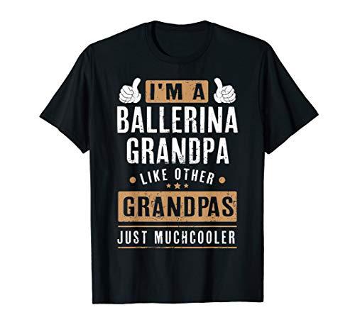 Mens Cool Ballerina Grandpa Fathers Day Gift T-Shirt