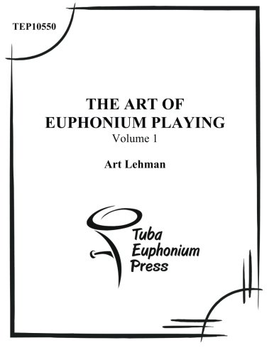 Download THE ART OF EUPHONIUM PLAYING, Vol. 1 ebook