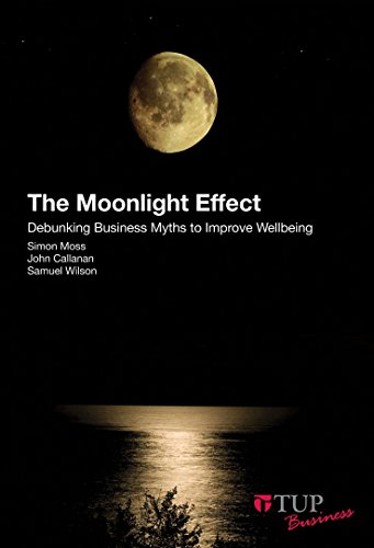 the-moonlight-effect-debunking-business-myths-to-improve-wellbeing