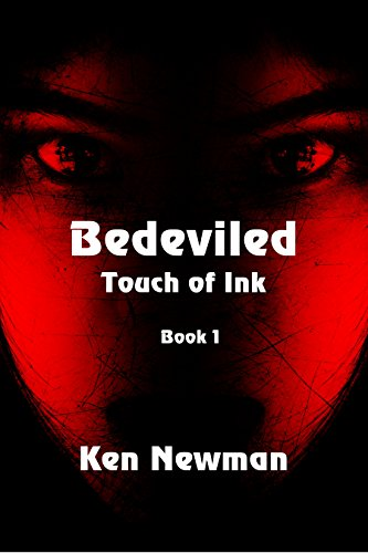 Bedeviled (Touch of Ink Book 1) by [Newman, Ken]