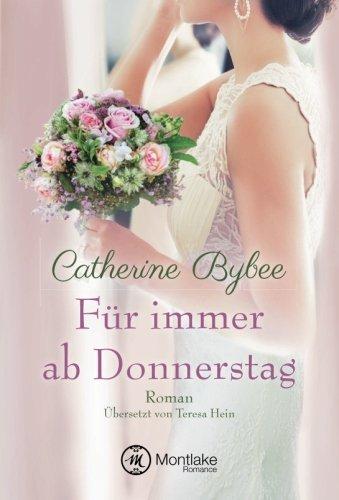 Für immer ab Donnerstag (Eine Braut für jeden Tag) (German Edition)