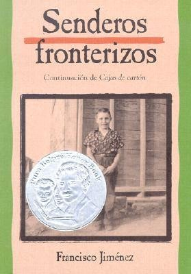 By Jimenez, Francisco (Author)  [ {Senderos Fronterizos=Breaking Through (Spanish)}  ]Sep-2002 Paperback Paperback – 1865