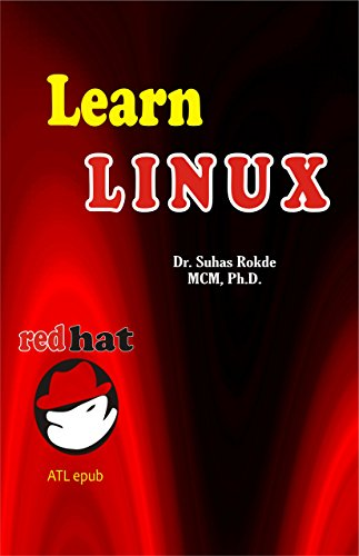 Learn Linux: Red Hat (Computer Book 2) Kindle Editon