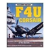 F4U Corsair (Motorbooks International Warbird History)