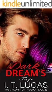 Dark Dream's Trap (The Children Of The Gods Paranormal Romance Series Book 28)