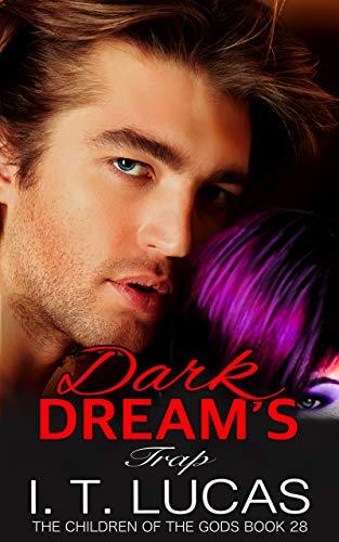 Dark Dream's Trap (The Children Of The Gods Paranormal Romance Series Book 28) ()