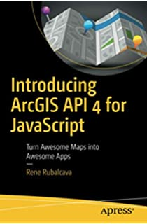 Buy ArcGIS for JavaScript Developers by Example Book Online
