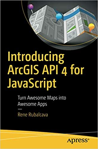 Introducing ArcGIS API 4 for JavaScript: Turn Awesome Maps