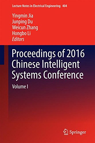 Proceedings of 2016 Chinese Intelligent Systems Conference: Volume I (Lecture Notes in Electrical Engineering)