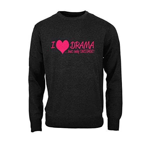 bf21984ba2 I Love Drama But Only Onstage Theater Acting Hombres Camisa de  entrenamiento Pullover best