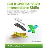 SOLIDWORKS 2020 Intermediate Skills
