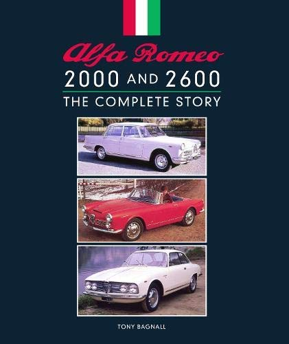 Alfa Romeo 2000 and 2600: The Complete Story por Tony Bagnall