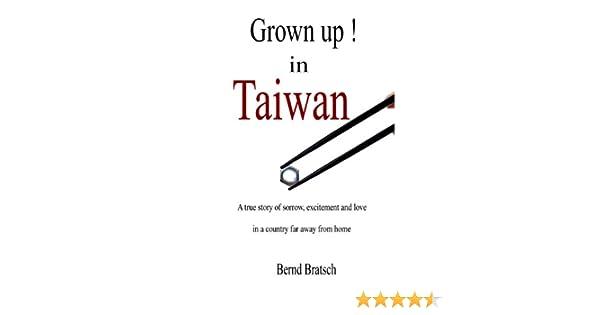 Grown up in Taiwan !