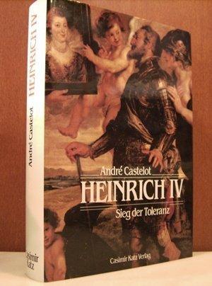 Heinrich IV.. Sieg der Toleranz