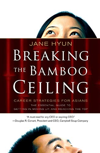 Jane Bamboo - Breaking the Bamboo Ceiling: Career Strategies for Asians
