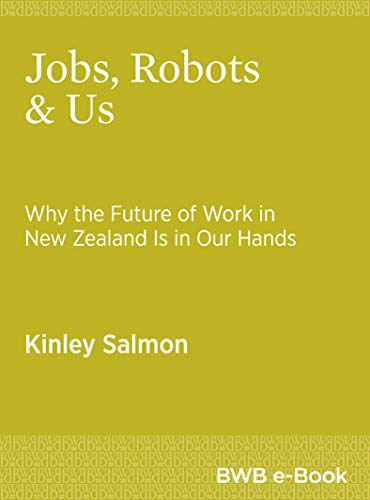 Amazon com: Jobs, Robots & Us: Why the Future of Work in New