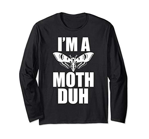 Moth Shirt I'm A Moth Duh Easy Halloween Costume Longsleeve for $<!--$23.97-->