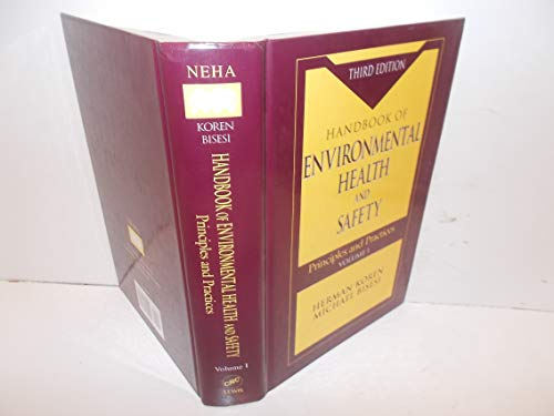 Handbook of Environmental Health and Safety 1: Principles and Practices Volume I (Handbook of Environmental Health &