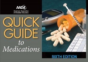 AADE Quick Guide to Medications, 6th Edition