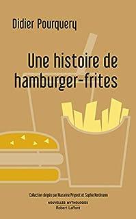 Une histoire de hamburger-frites, Pourquery, Didier
