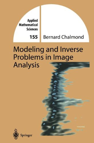 Modeling and Inverse Problems in Imaging Analysis (Applied Mathematical Sciences)