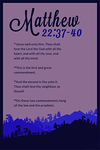 Christian Poster Bible Verse Matthew 22-37-40 Mountains | 18-Inches By 12-Inches | Motivational Inspirational Educational Religious | Premium 100lb Gloss Poster Paper | JSC714