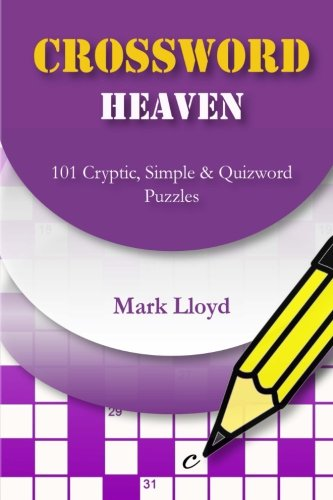 Crossword Heaven  101 Cryptic  Simple And Quizword Puzzles  Volume 1