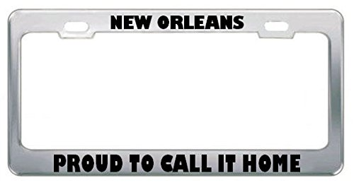 - Moon New Orleans Proud to Call IT Home Hurricane Katrina License Plate Frame Tag Perfect for Men Women Car garadge Decor