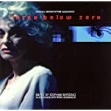 Three Below Zero. Original Motion Picture Soundtrack