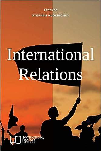 International Relations (E-IR Foundations): Amazon co uk: Stephen