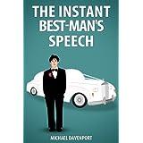 The Instant Best-Man's Speechby Michael Davenport