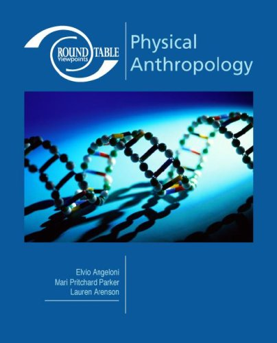 Roundtable Viewpoints: Physical Anthropology