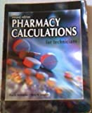 Pharmacy Calculations for Technicians, Ballington, Don A. and Laughlin, Mary M., 0763815322