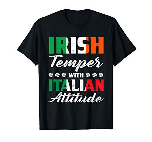 Irish Temper Italian Attitude T-shirt Italian & Irish Gift (Italian Attitude T-shirt)