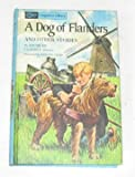 Dog of Flanders and Other Stories, Louise De La Ramee, 0448054809