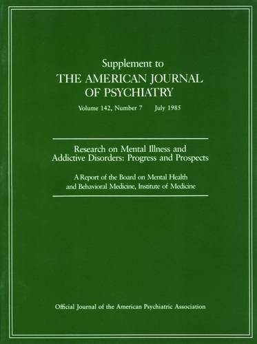 Research on Mental Illness and Addictive Disorders: Progress and Prospects