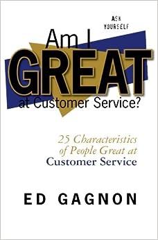 Book Am I Great at Customer Service?: 25 Characteristics of People Great at Customer Service