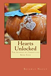 Hearts Unlocked: A Cherryvale Thanksgiving Romance