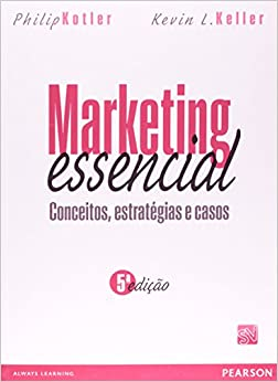 Book Marketing Essencial. Conceitos, Estratégias e Casos (Em Portuguese do Brasil)