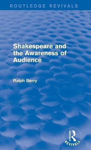 Shakespeare and the Awareness of Audience (Routledge Revivals)