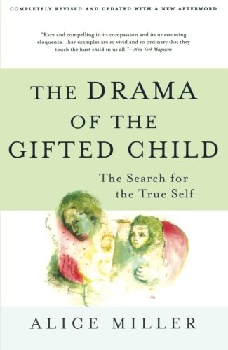 The Drama of the Gifted Child: The Search for the True Self, Revised Edition cover
