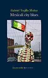 Mexicali City Blues