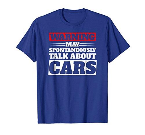 Mens Warning may Spontaneously talk about cars T-shirt. 3XL Royal Blue -