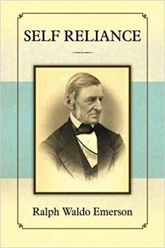 self reliance ralph waldo emerson com books