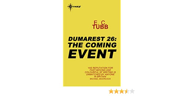 The Coming Event: The Dumarest Saga Book 26