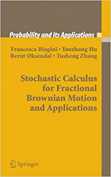 Stochastic Calculus for Fractional Brownian Motion and Applications (Probability and Its Applications)